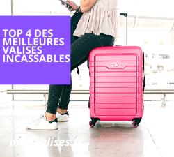 Comparatif des meilleures valises incassables
