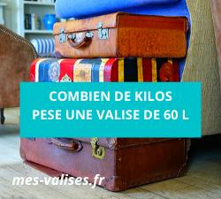 Combien de kilos pèse une valise de 60 l ?