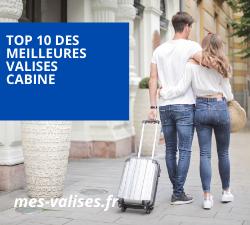 Top 10 des meilleures valises cabine