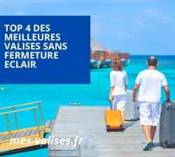 Guide des meilleurs valises sans fermeture éclair