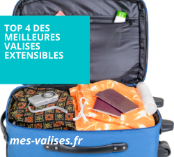 Top 4 des meilleures valises extensibles