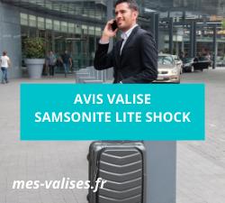 Avis valise Samsonite Lite Shock